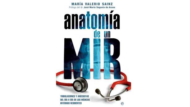 Anatomía de un MIR\' - medico joven - medico joven